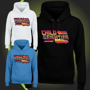Child of the eighties hoody