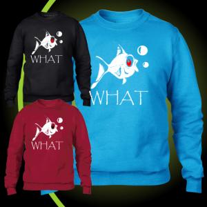 WHAT fish sweatshirt